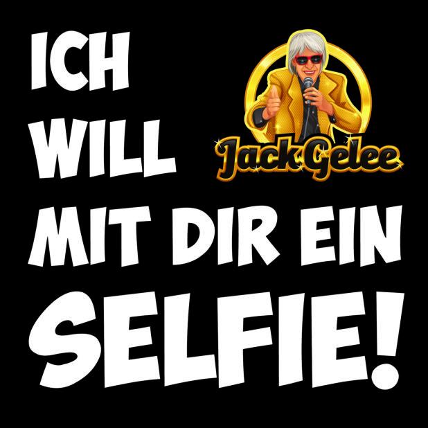 Ich will mit Dir ein Selfie – Jack Gelee